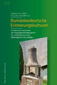 Cover Rumäniendeutsche Erinnerungskulturen