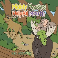 Cover Mighty Moose's  Helpful Mouth