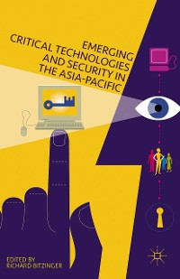 Cover Emerging Critical Technologies and Security in the Asia-Pacific