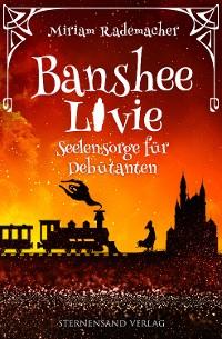 Cover Banshee Livie (Band 4): Seelensorge für Debütanten
