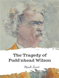 Cover The Tragedy of Pudd'nhead Wilson