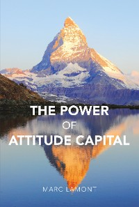 Cover The Power of Attitude Capital