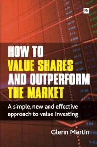 Cover How to Value Shares and Outperform the Market
