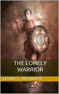 Cover The Lonely Warrior