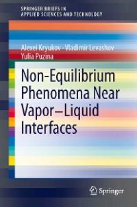 Cover Non-Equilibrium Phenomena near Vapor-Liquid Interfaces
