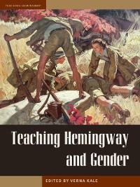 Cover Teaching Hemingway and Gender