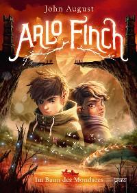 Cover Arlo Finch (2). Im Bann des Mondsees
