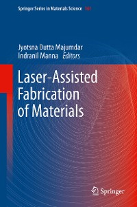Cover Laser-Assisted Fabrication of Materials