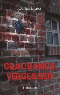 Cover Grausames Vergessen