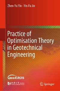 Cover Practice of Optimisation Theory in Geotechnical Engineering