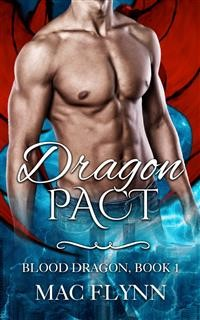Cover Dragon Pact: Blood Dragon, Book 1 (Dragon Shifter Romance)