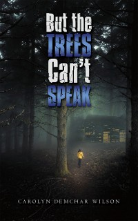 Cover But the Trees Can't Speak