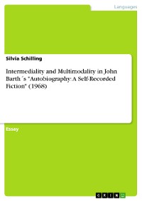 "Cover Intermediality and Multimodality in John Barth´s ""Autobiography: A Self-Recorded Fiction"" (1968)"