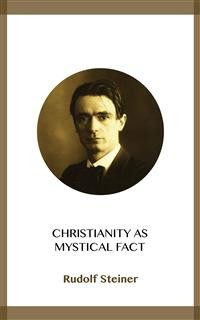 Cover Christianity as Mystical Fact