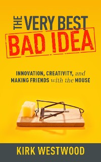 Cover The Very Best Bad Idea