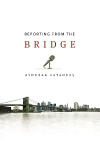 Cover Reporting from the Bridge