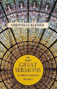 Cover The World's Great Sermons - Guthrie to Mozley - Volume V