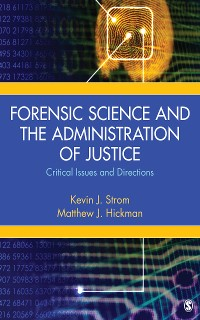 Cover Forensic Science and the Administration of Justice
