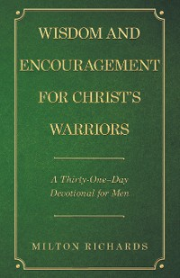Cover Wisdom and Encouragement for Christ's Warriors