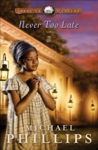 Cover Never Too Late (Carolina Cousins Book #3)