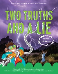 Cover Two Truths and a Lie: Forces of Nature