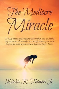 Cover The Mediocre Miracle