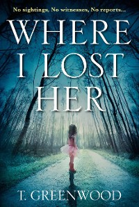 Cover Where I Lost Her