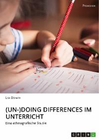 Cover (Un-)Doing Differences im Unterricht