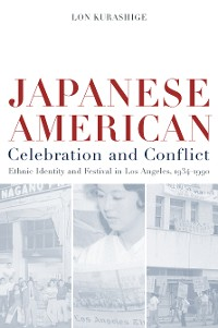 Cover Japanese American Celebration and Conflict