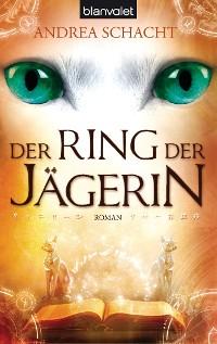 Cover Der Ring der Jägerin