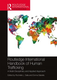Cover Routledge International Handbook of Human Trafficking