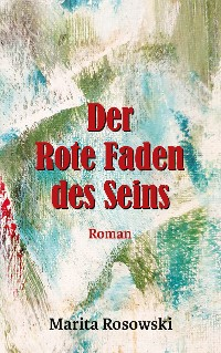 Cover Der rote Faden des Seins