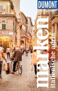 Cover DuMont Reise-Taschenbuch Reiseführer Marken, Italienische Adria