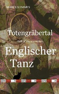 Cover Totengräbertal: Englischer Tanz