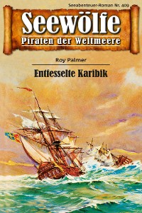 Cover Seewölfe - Piraten der Weltmeere 409