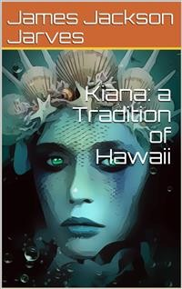Cover Kiana: a Tradition of Hawaii