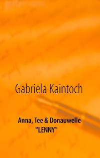 Cover Anna, Tee & Donauwelle