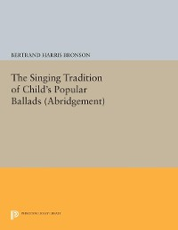 Cover The Singing Tradition of Child's Popular Ballads. (Abridgement)
