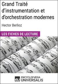 Cover Grand Traité d'instrumentation et d'orchestration modernes d'Hector Berlioz