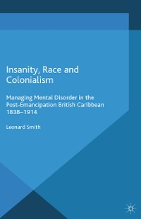 Cover Insanity, Race and Colonialism