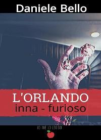 Cover L'Orlando inna-furioso