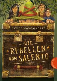 Cover Die Rebellen von Salento