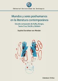 Cover Mundos y seres poshumanos en la literatura contemporánea