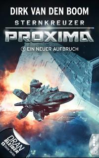 Cover Sternkreuzer Proxima - Ein neuer Aufbruch
