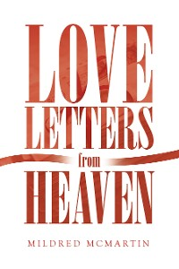 Cover Love Letters from Heaven