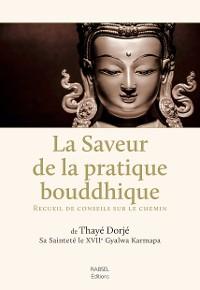 Cover La saveur de la pratique bouddhique