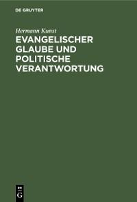 Cover Evangelischer Glaube und politische Verantwortung