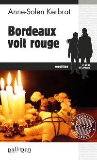 Cover Bordeaux voit rouge