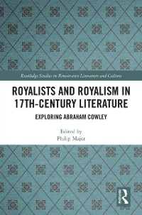 Cover Royalists and Royalism in 17th-Century Literature