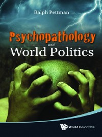 Cover Psychopathology and World Politics